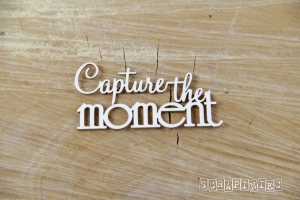 "Nápis ""Capture the moment"" - 1 ks"